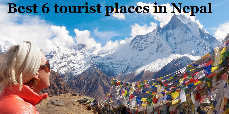 Best 6 tourist places in Nepal